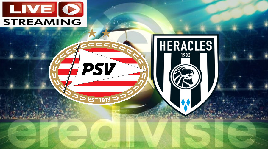 Eredivisie livestream PSV - Heracles Almelo