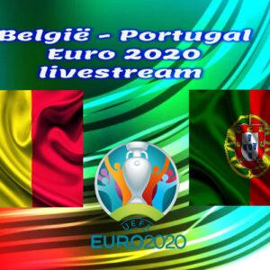 EK Voetbal live stream België - Portugal