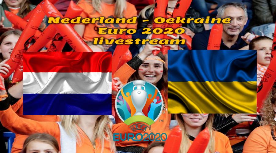 EK Voetbal live stream Nederland - Oekraïne