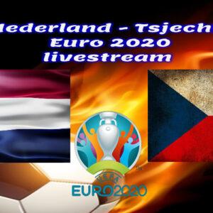 EK Voetbal live stream Nederland - Tsjechië