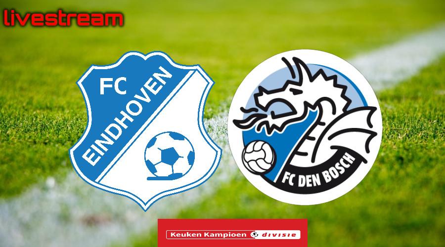 Livestream FC Eindhoven - FC Den Bosch