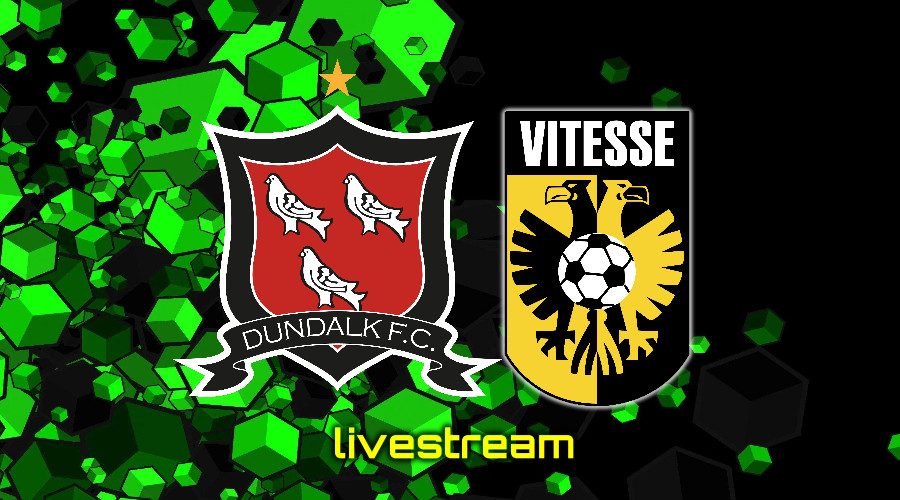 Gratis live stream Dundalk FC - Vitesse Conference League