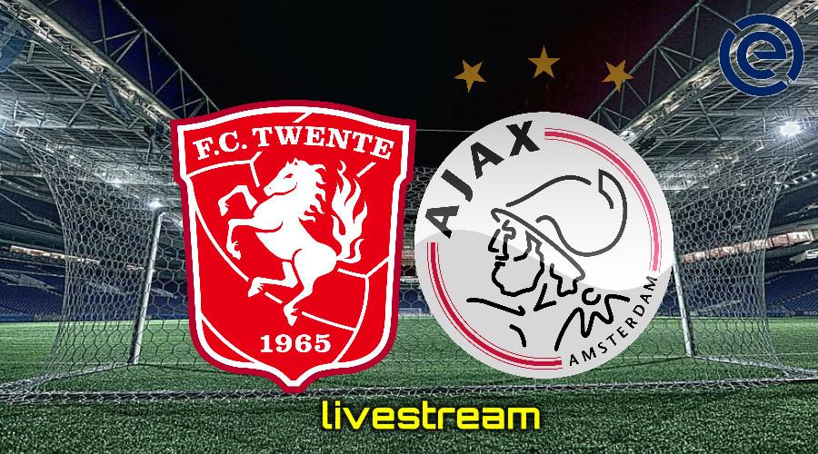 Gratis live stream FC Twente - Ajax