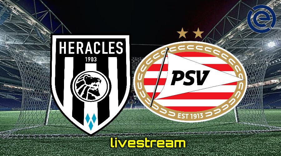 Gratis live stream Heracles Almelo - PSV