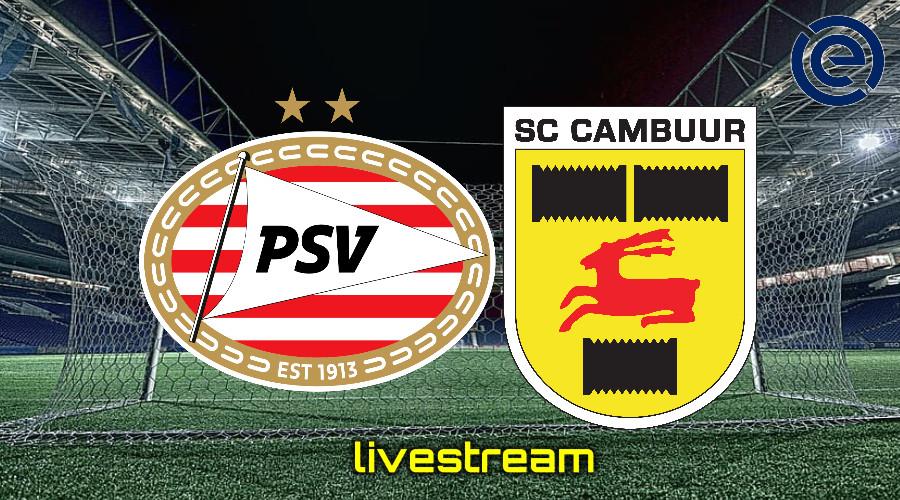 Gratis live stream PSV - SC Cambuur
