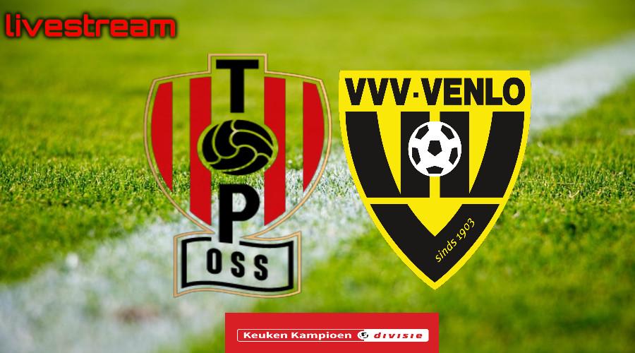 Gratis live stream TOP Oss - VVV-Venlo