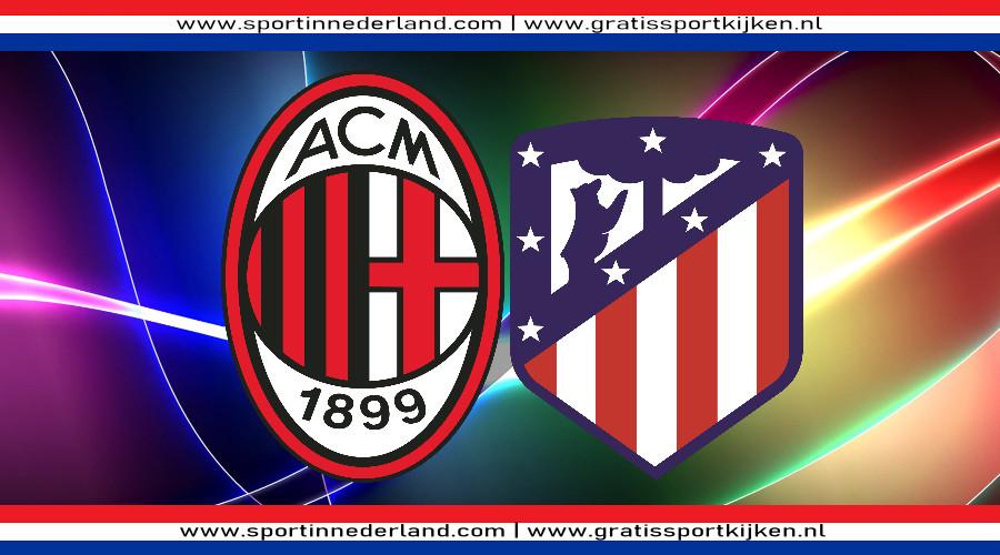 AC Milan - Atletico Madrid gratis livestream