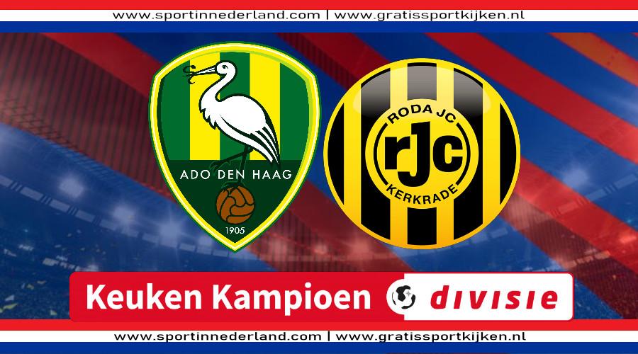 ADO Den Haag - Roda JC gratis livestream