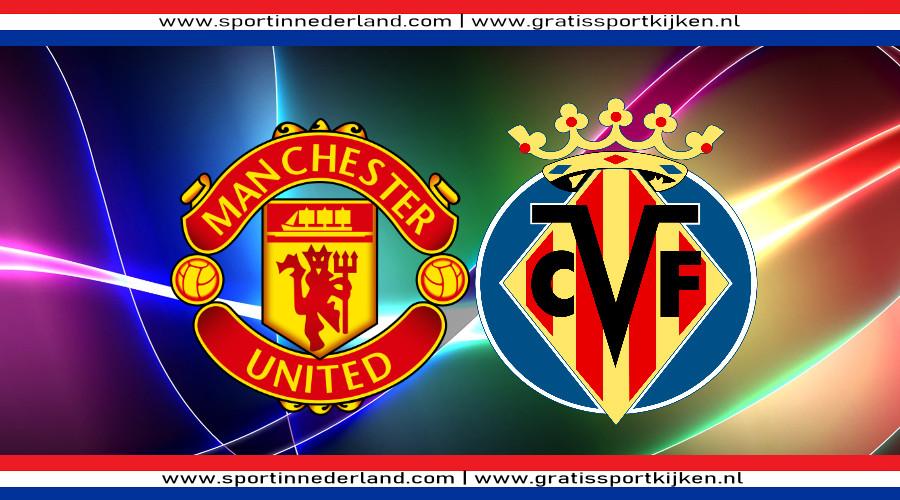 Manchester United - Villarreal gratis livestream