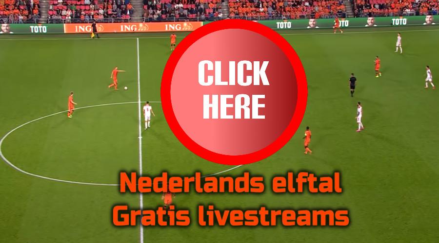 Nederlands elftal kijken via de Gratis Sport Kijken live stream