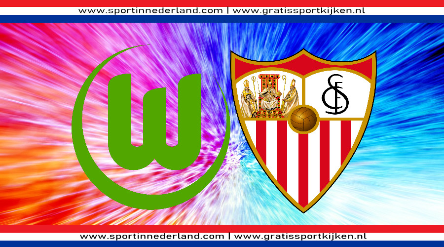 VfL Wolfsburg - Sevilla gratis livestream